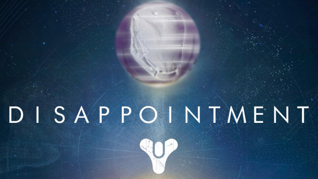 Destiny Disappointment