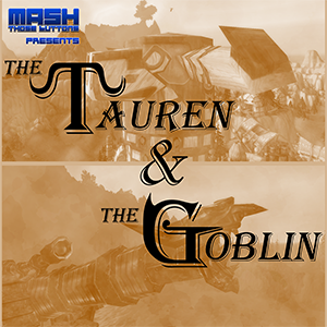 The Tauren & The Goblin