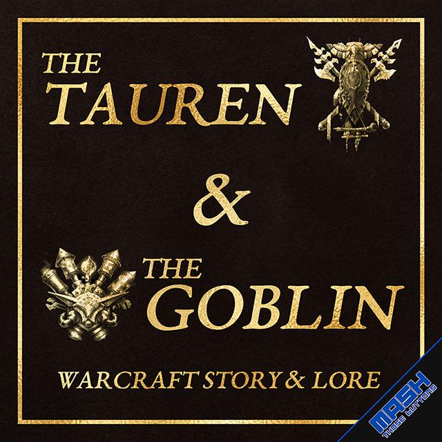The Tauren & The Goblin Cover
